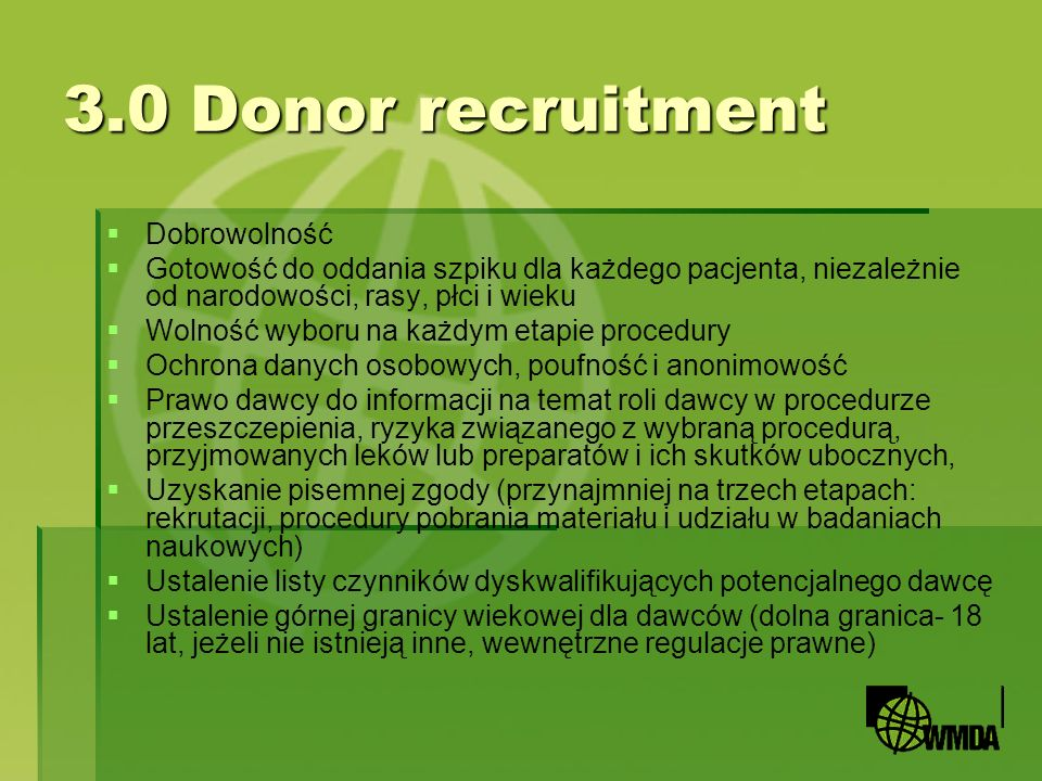 4.0 Donor characterization 4.03 Testing must be carried out in a manner to ensure the accuracy of the data.