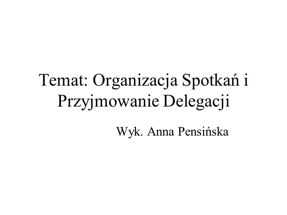 Przyjmowanie delegacji i organizacja spotkań stało się obecnie jednym z podstawowych zadań życia gosp.