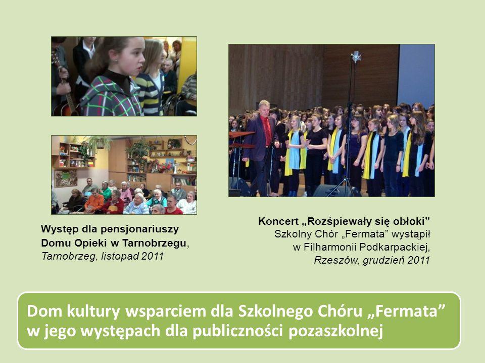 Dom kultury wsparciem dla Szkolnego Chóru Fermata w jego występach dla publiczności pozaszkolnej Koncert Rozśpiewały się obłoki Szkolny Chór Fermata w
