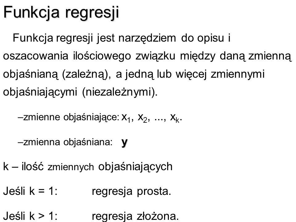 Funkcje regresjiFunkcje regresji Zależność liniowa, tj.