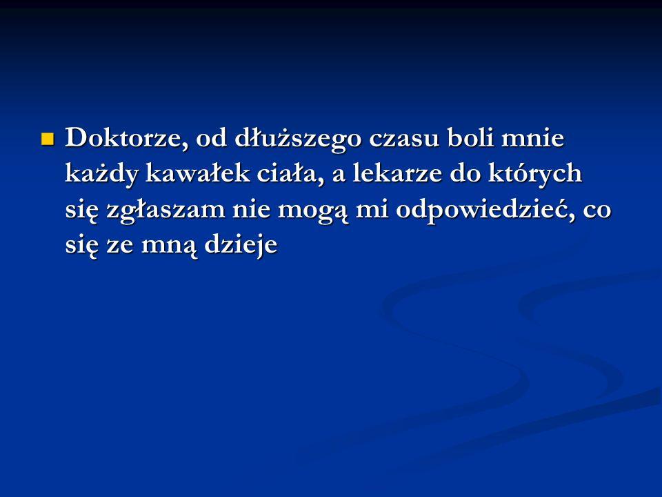 CECHY KLINICZNE FIBROMIALGII OBJAWY GŁÓWNE 1.Uogólniony ból 1.