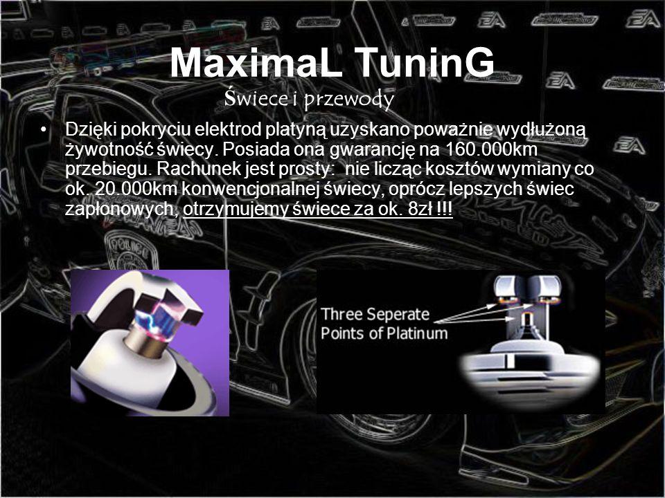MaximaL TuninG Dzięki pokryciu elektrod platyną uzyskano poważnie wydłużoną żywotność świecy. Posiada ona gwarancję na 160.000km przebiegu. Rachunek j