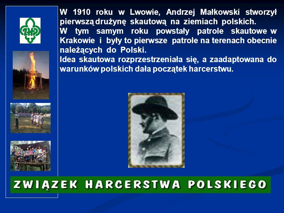 W 1910 roku w Lwowie, Andrzej Małkowski stworzył pierwszą drużynę skautową na ziemiach polskich.