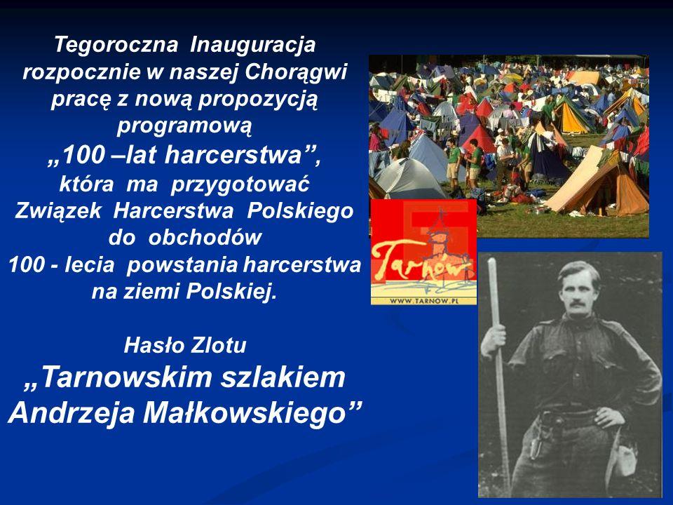 Tegoroczna Inauguracja rozpocznie w naszej Chorągwi pracę z nową propozycją programową 100 –lat harcerstwa, która ma przygotować Związek Harcerstwa Polskiego do obchodów 100 - lecia powstania harcerstwa na ziemi Polskiej.