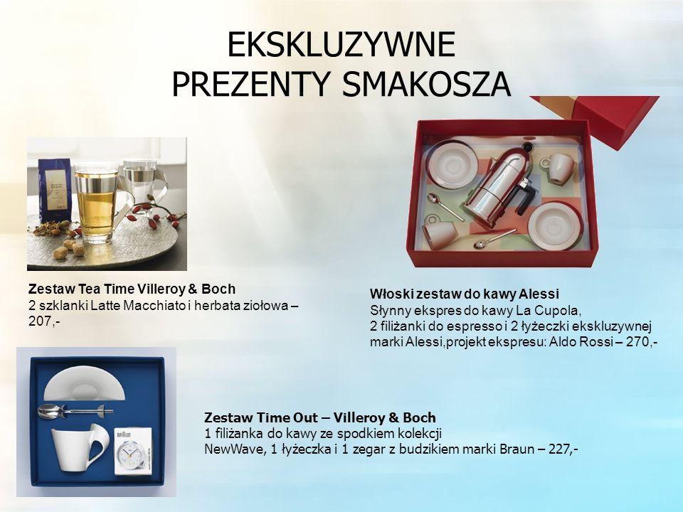 EKSKLUZYWNE PREZENTY SMAKOSZA Zestaw Tea Time Villeroy & Boch 2 szklanki Latte Macchiato i herbata ziołowa – 207,- Włoski zestaw do kawy Alessi Słynny ekspres do kawy La Cupola, 2 filiżanki do espresso i 2 łyżeczki ekskluzywnej marki Alessi,projekt ekspresu: Aldo Rossi – 270,- Zestaw Time Out – Villeroy & Boch 1 filiżanka do kawy ze spodkiem kolekcji NewWave, 1 łyżeczka i 1 zegar z budzikiem marki Braun – 227,-