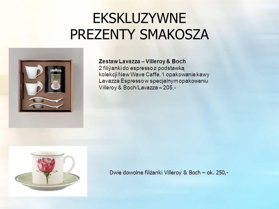 EKSKLUZYWNE PREZENTY SMAKOSZA Zestaw Lavazza – Villeroy & Boch 2 filiýanki do espresso z podstawką kolekcji New Wave Caffe, 1 opakowanie kawy Lavazza Espresso w specjalnym opakowaniu Villeroy & Boch/Lavazza – 205,- Dwie dowolne filiżanki Villeroy & Boch – ok.