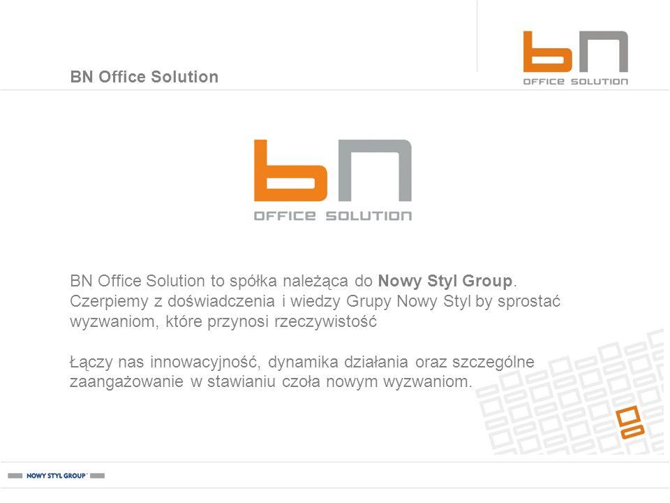 BN Office Solution BN Office Solution to spółka należąca do Nowy Styl Group. Czerpiemy z doświadczenia i wiedzy Grupy Nowy Styl by sprostać wyzwaniom,