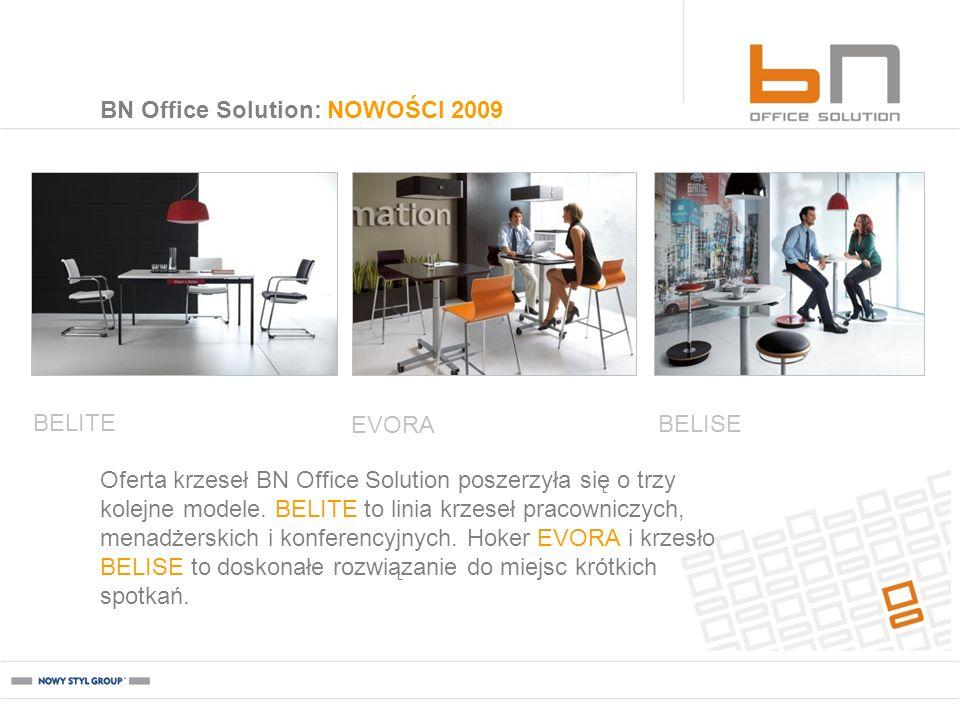 BN Office Solution: NOWOŚCI 2009 Oferta krzeseł BN Office Solution poszerzyła się o trzy kolejne modele. BELITE to linia krzeseł pracowniczych, menadż