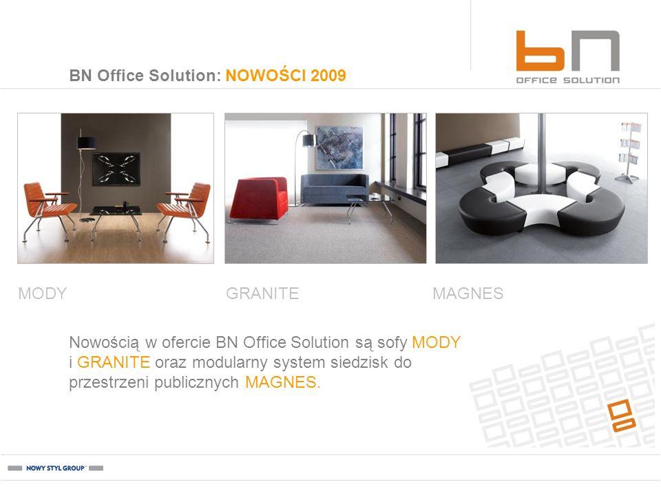 BN Office Solution: NOWOŚCI 2009 MODYMAGNESGRANITE Nowością w ofercie BN Office Solution są sofy MODY i GRANITE oraz modularny system siedzisk do prze