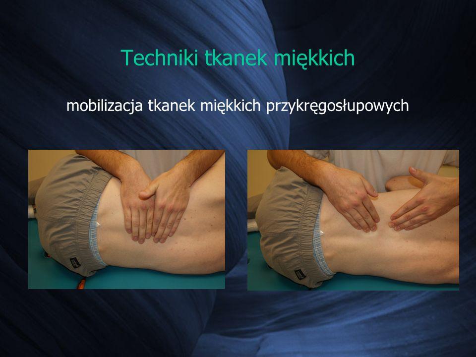 Techniki tkanek miękkich mobilizacja tkanek miękkich przykręgosłupowych