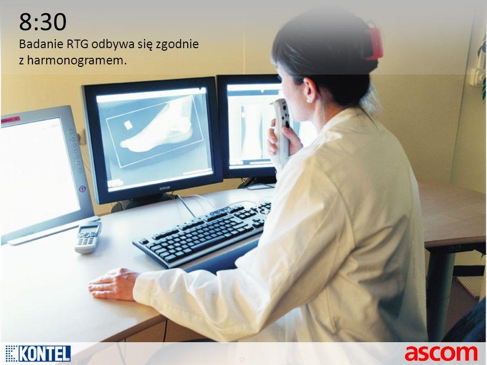 8:30 Badanie RTG odbywa się zgodnie z harmonogramem.
