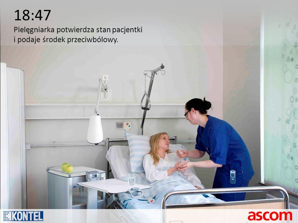 18:47 Pielęgniarka potwierdza stan pacjentki i podaje środek przeciwbólowy.