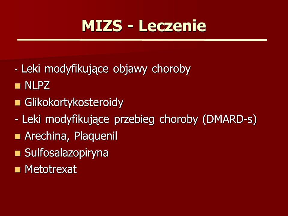 MIZS – Leczenie c.d.