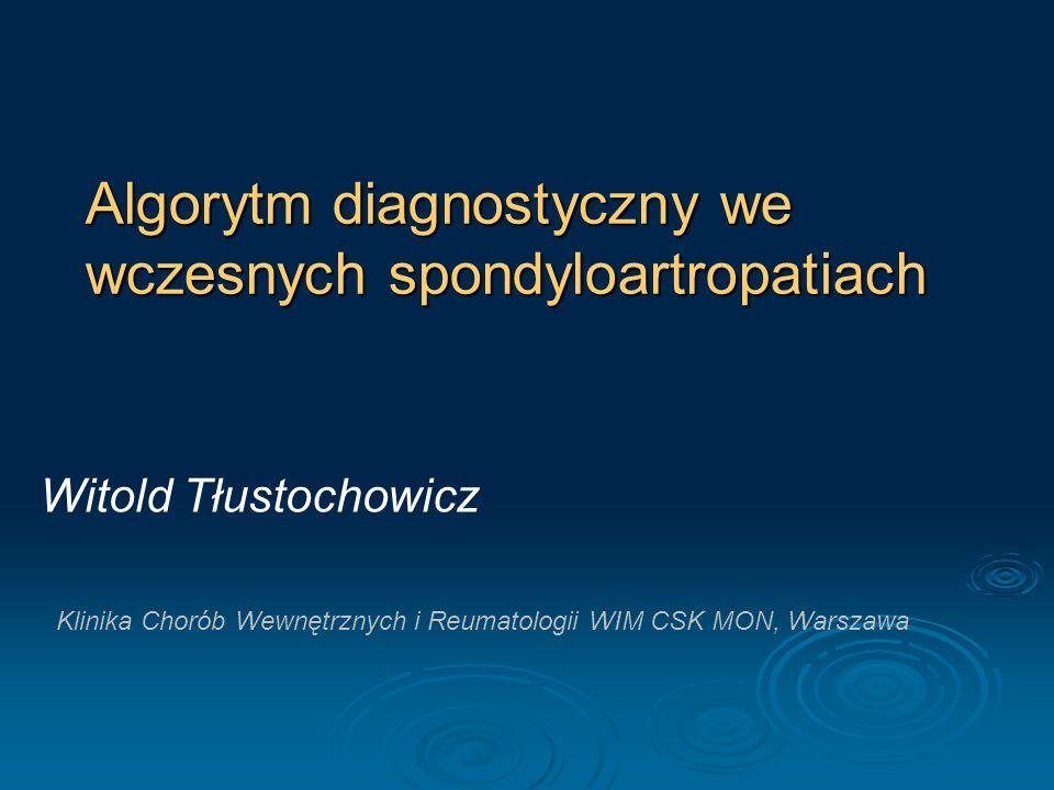 Częstość występowania antygenu HLA B 27 w SpA (I.Zimmermann Górska, Reumatologia kliniczna, PZWL 2008, 730) Rozpoznanie Częstość w % ZZSK90-100 Reaktywne70-90 Łuszczycowe - z zajęciem stawów k-b - bez zajęcia stawów k-b 50-6018-22 SpA młodzieńcza 40-60 Choroby jelit z zajęciem stawów k-b 50-70