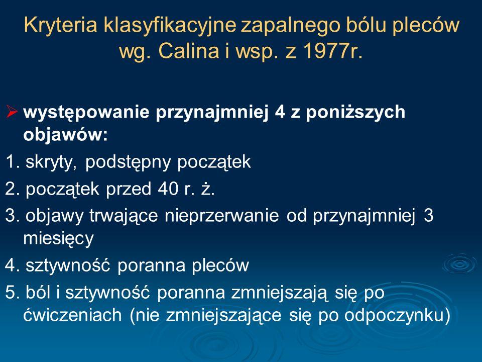 Kryteria Europejskiej Grupy do Badań nad Spondyloartropatią (ESSG) z 1991r.