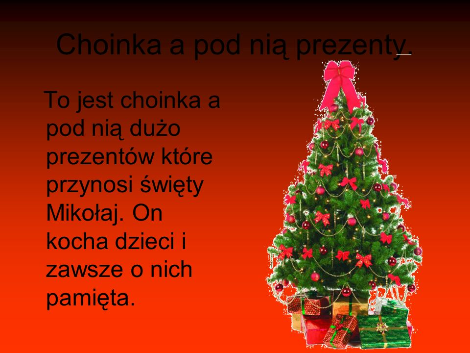 Choinka a pod nią prezenty.To jest choinka a pod nią dużo prezentów które przynosi święty Mikołaj.