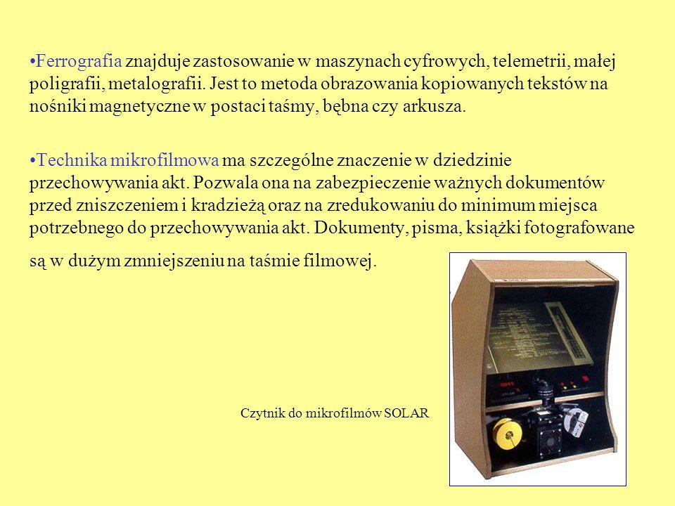 Ferrografia znajduje zastosowanie w maszynach cyfrowych, telemetrii, małej poligrafii, metalografii. Jest to metoda obrazowania kopiowanych tekstów na