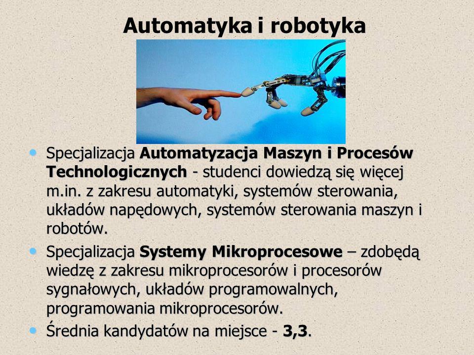 Specjalizacja Automatyzacja Maszyn i Procesów Technologicznych - studenci dowiedzą się więcej m.in. z zakresu automatyki, systemów sterowania, układów