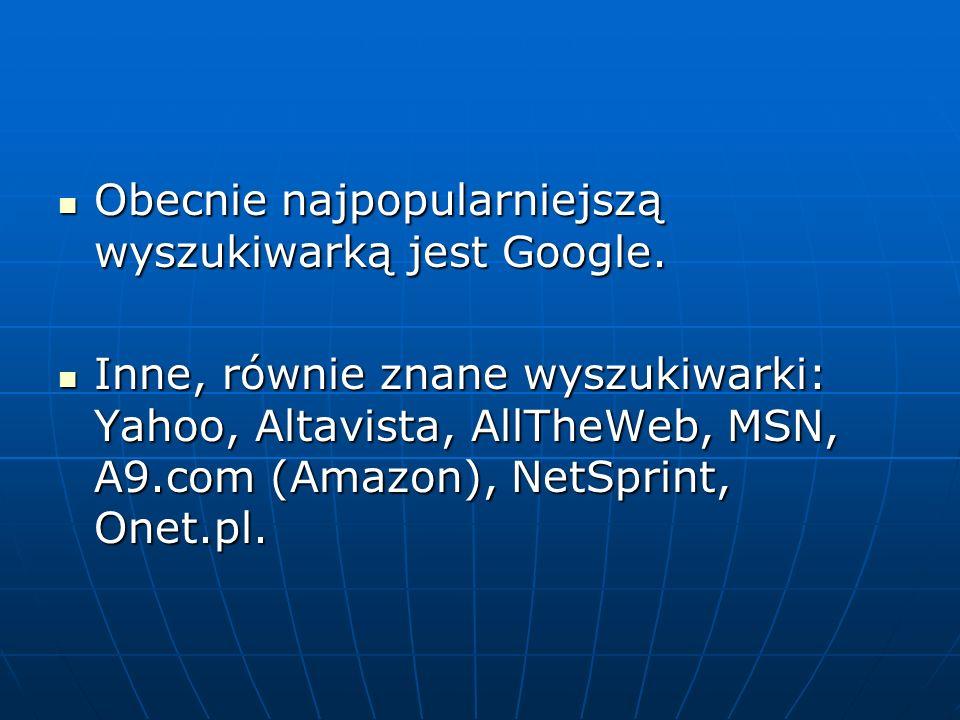 Ćwiczenie 2 Uruchom dowolną wyszukiwarkę internetową i wpisz hasło – aparat Ile otrzymałeś adresów.