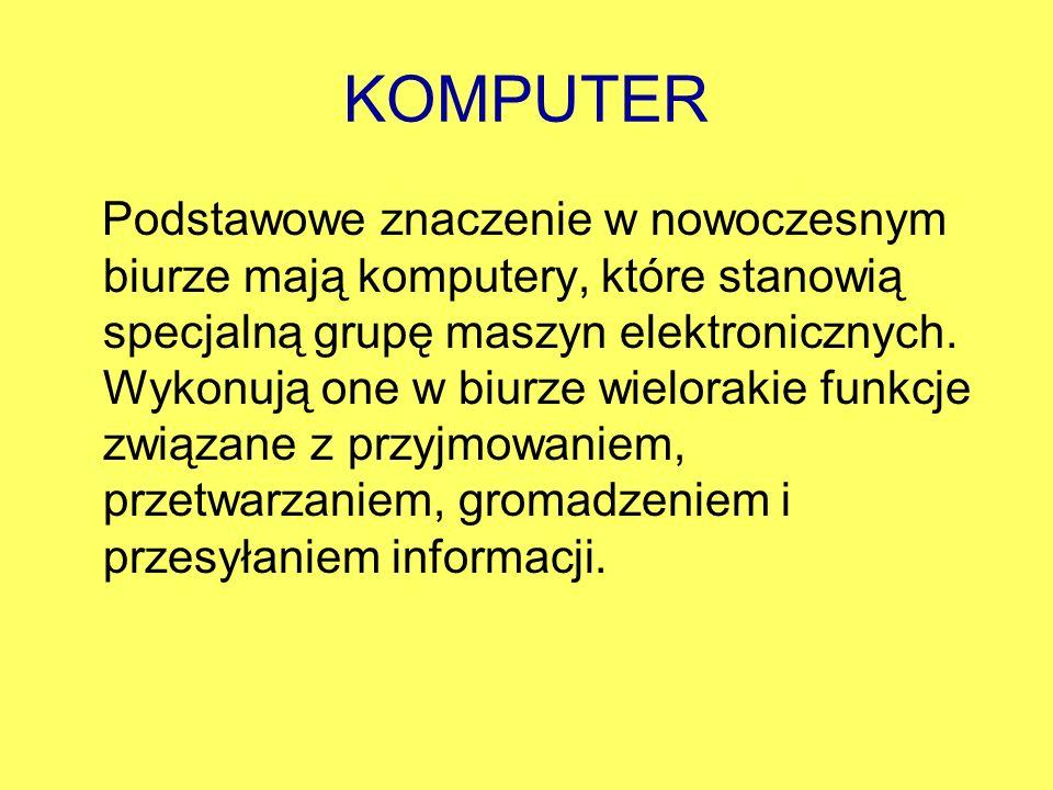 Komputer jest stosowany do: - do obliczeń - do księgowości - do opracowania tekstów - do sporządzania kalkulacji i kosztorysów - gromadzenia danych.