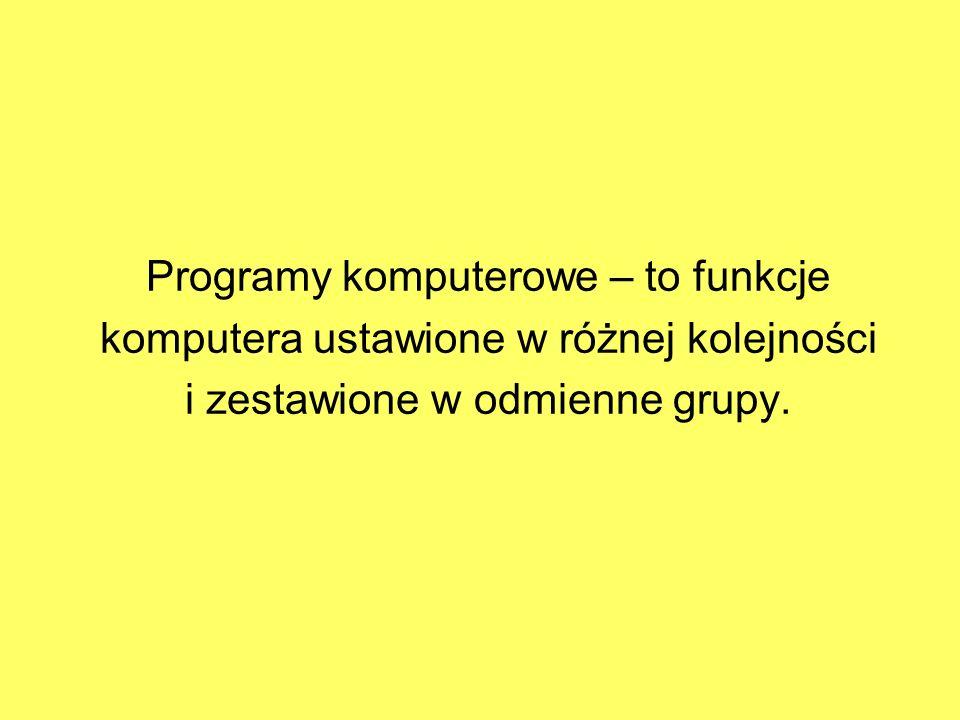 Wykorzystuje się całe szeregi programów gotowych lub pisanych na życzenie klienta np.: - programy redagowania tekstów - programy do obliczeń tablicowych - programy obsługi baz danych