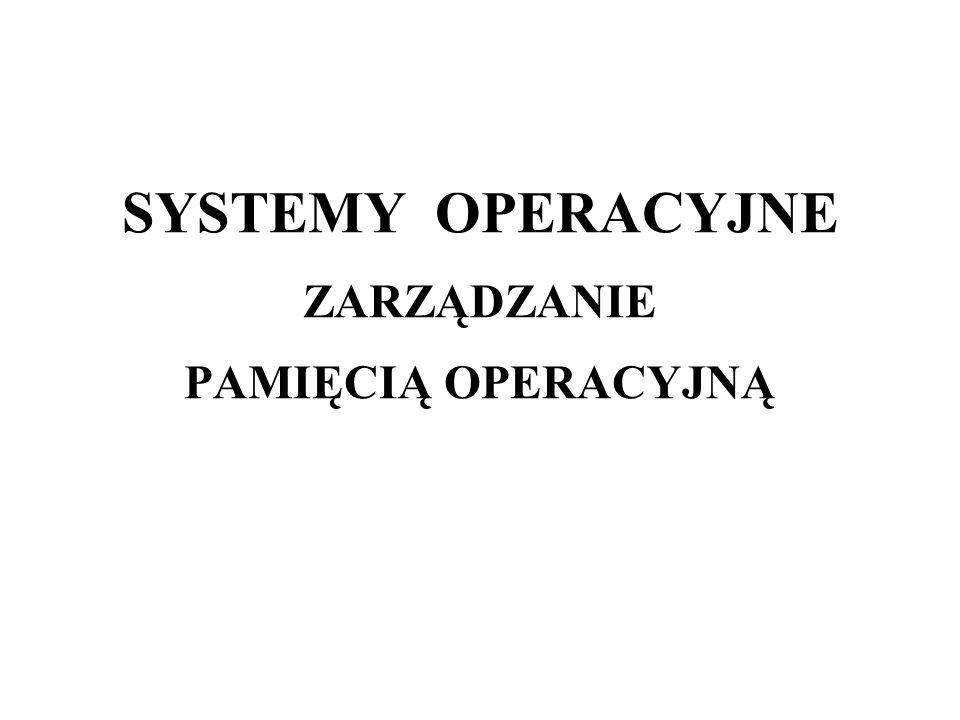 12 SYSTEMY OPERACYJNE – PAMIĘĆ OPERACYJNA Wykonywanie programu większego niż pamięć fizyczna: a)nakładkowanie: wymaga to dokładnej znajomości struktury programu i starannego zaprojektowania nakładek, b)wymiana procesów - jeden lub wiele procesów jest przenoszonych do pamięci pomocniczej, aby zrobić miejsce procesowi, któremu planista przydzielił kolejny kwant czasu, c)stronicowanie (paging) - skuteczny sposób przydziału pamięci procesom z wykorzystaniem nieciągłych obszarów pamięci.