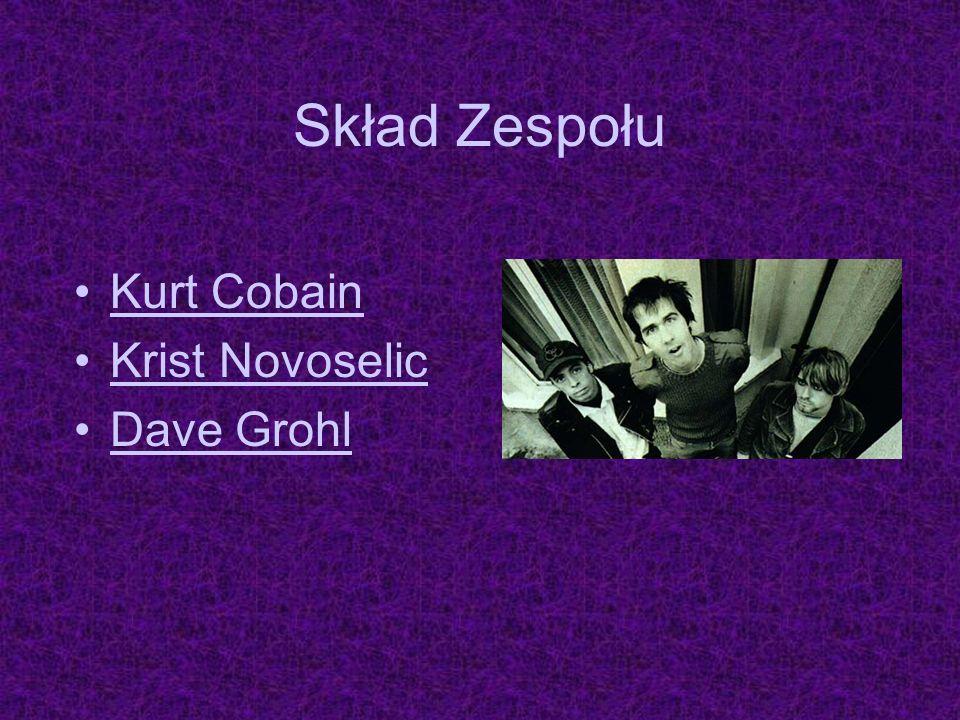 Skład Zespołu Kurt Cobain Krist Novoselic Dave Grohl