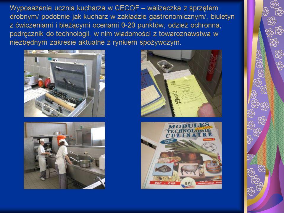 Wyposażenie ucznia kucharza w CECOF – walizeczka z sprzętem drobnym/ podobnie jak kucharz w zakładzie gastronomicznym/, biuletyn z ćwiczeniami i bieżą