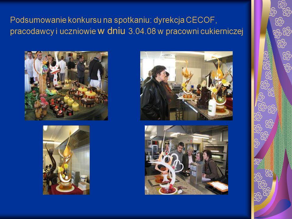 Podsumowanie konkursu na spotkaniu: dyrekcja CECOF, pracodawcy i uczniowie w dniu 3.04.08 w pracowni cukierniczej