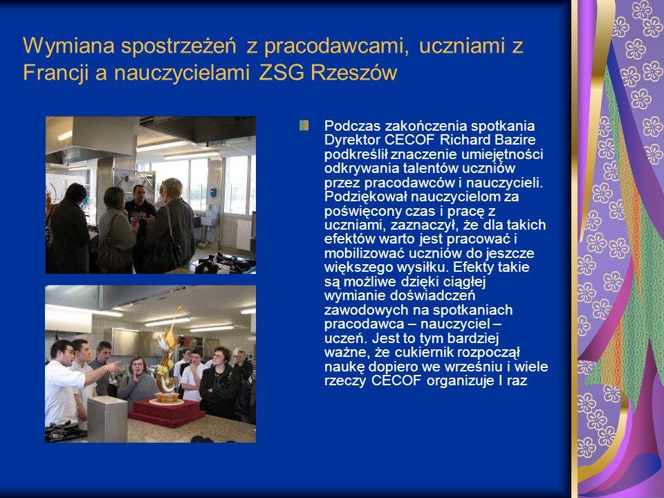 Wymiana spostrzeżeń z pracodawcami, uczniami z Francji a nauczycielami ZSG Rzeszów Podczas zakończenia spotkania Dyrektor CECOF Richard Bazire podkreś