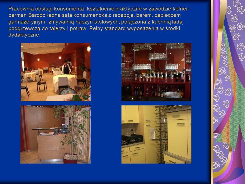 Pracownia obsługi konsumenta- kształcenie praktyczne w zawodzie kelner- barman Bardzo ładna sala konsumencka z recepcją, barem, zapleczem garmażeryjny