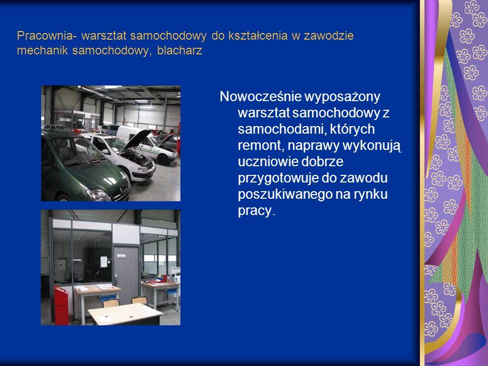 Pracownia- warsztat samochodowy do kształcenia w zawodzie mechanik samochodowy, blacharz Nowocześnie wyposażony warsztat samochodowy z samochodami, kt