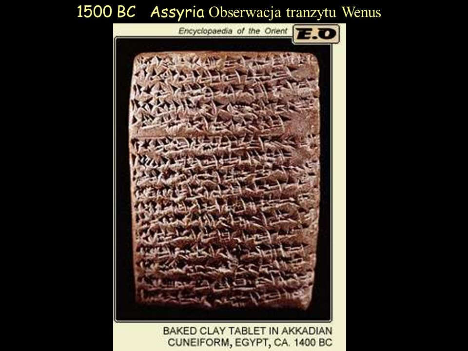 1500 BC Assyria Obserwacja tranzytu Wenus