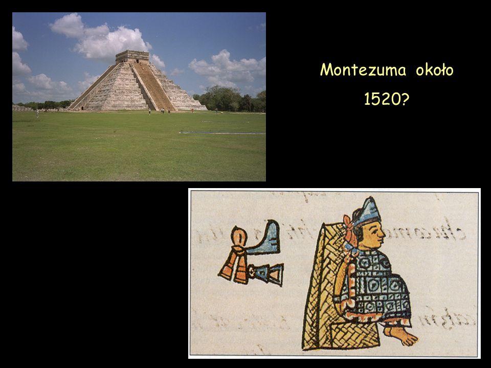Montezuma około 1520