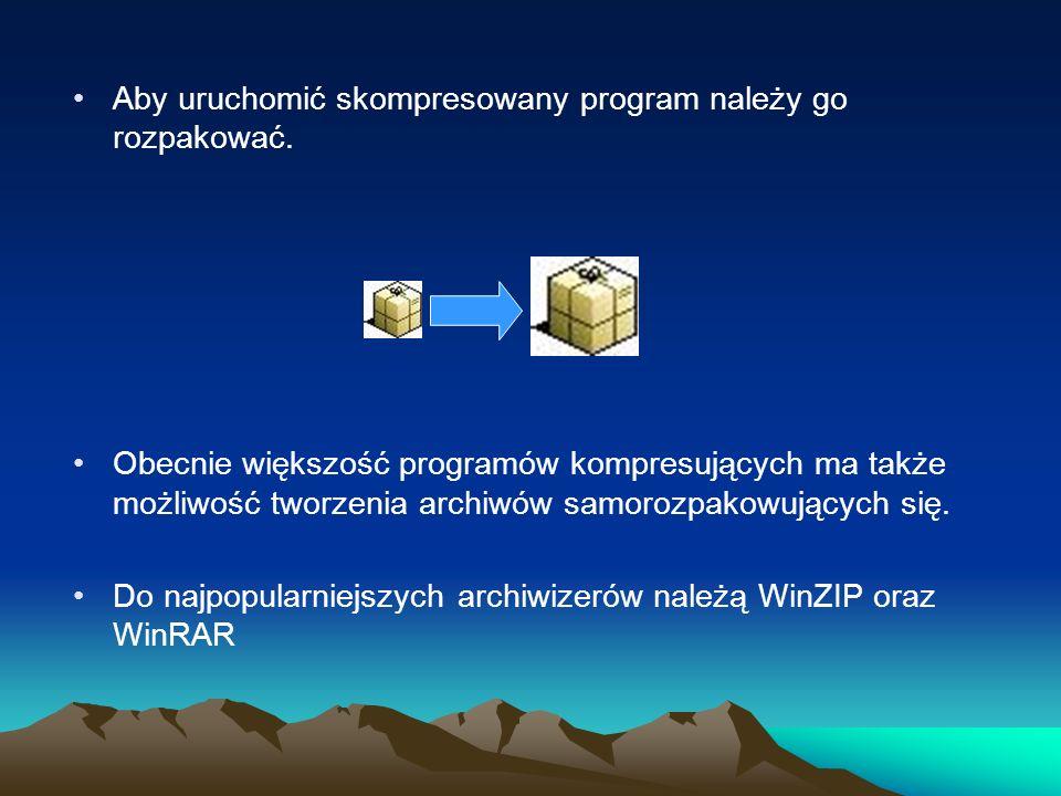 Aby uruchomić skompresowany program należy go rozpakować. Obecnie większość programów kompresujących ma także możliwość tworzenia archiwów samorozpako