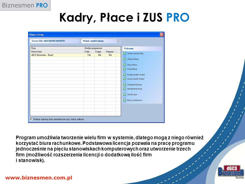 Program umożliwia tworzenie wielu firm w systemie, dlatego mogą z niego również korzystać biura rachunkowe. Podstawowa licencja pozwala na pracę progr