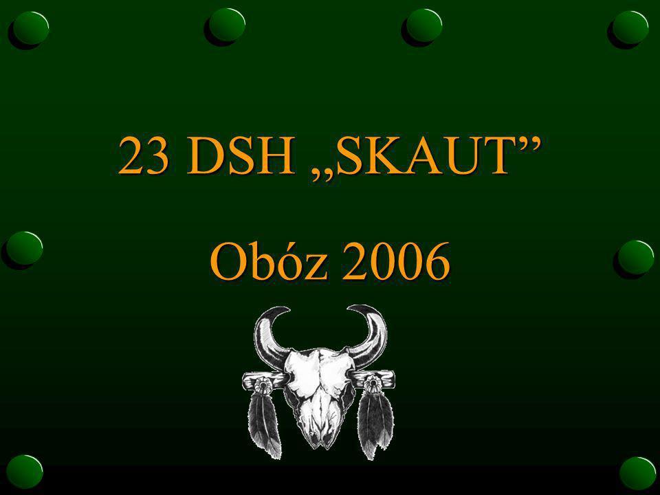 23 DSH SKAUT Obóz 2006