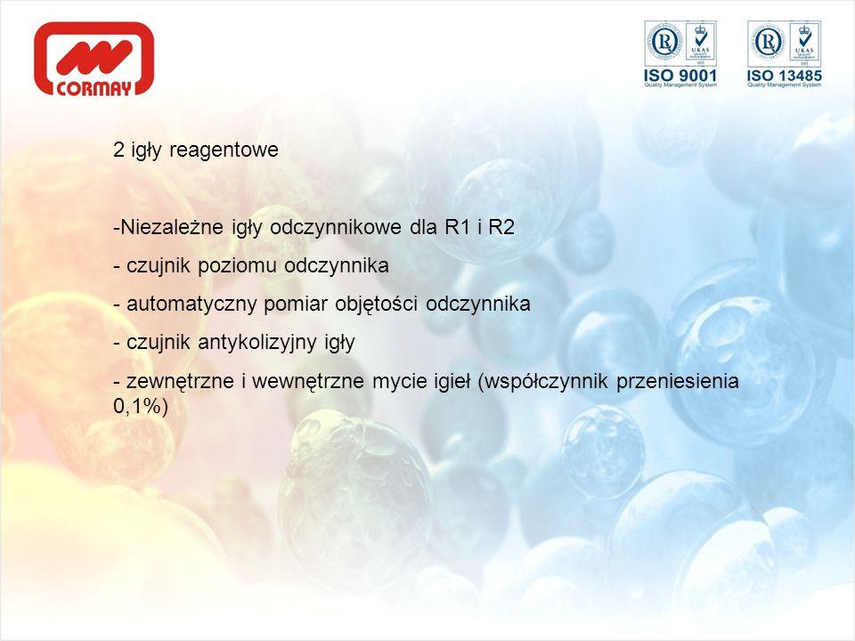 2 igły reagentowe -Niezależne igły odczynnikowe dla R1 i R2 - czujnik poziomu odczynnika - automatyczny pomiar objętości odczynnika - czujnik antykoli