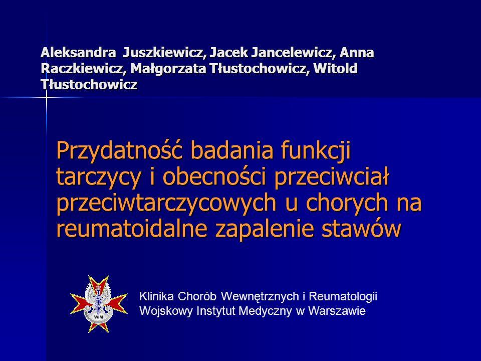 Częstość występowania przeciwciał przeciwtarczycowych i zaburzeń funkcji tarczycy w porównaniu z populacją ogólną jest większa u chorych na RZS i inne choroby autoimmunologicze Wstęp (1)