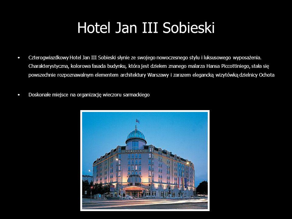 Hotel Jan III Sobieski Czterogwiazdkowy Hotel Jan III Sobieski słynie ze swojego nowoczesnego stylu i luksusowego wyposażenia. Charakterystyczna, kolo