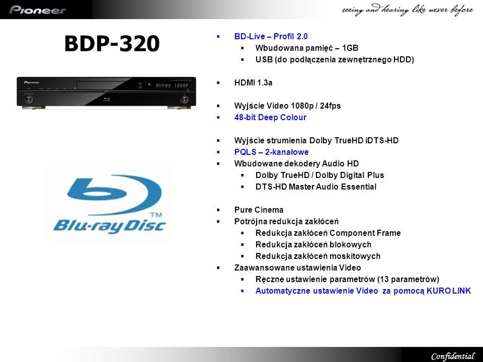 Confidential BDP-320 BD-Live – Profil 2.0 Wbudowana pamięć – 1GB USB (do podłączenia zewnętrznego HDD) HDMI 1.3a Wyjście Video 1080p / 24fps 48-bit De