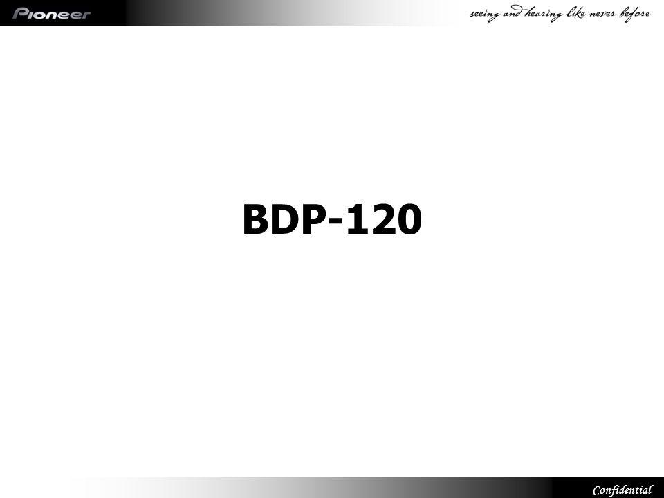 Confidential Najnowsza specyfikacja Ciekawe właściwości Wymyślny wygląd BD-LIVE Dekoder HD AUDIO Szybki start (1 sec) Przewijanie Powtarzanie Aktualizacja oprogramowania KURO LINK Kolor czarny wysoki połysk Stylowy pilot Prosta obsługa oraz ciekawe właściwości za przystępną cenę Prosta obsługa oraz ciekawe właściwości za przystępną cenę BDP-120