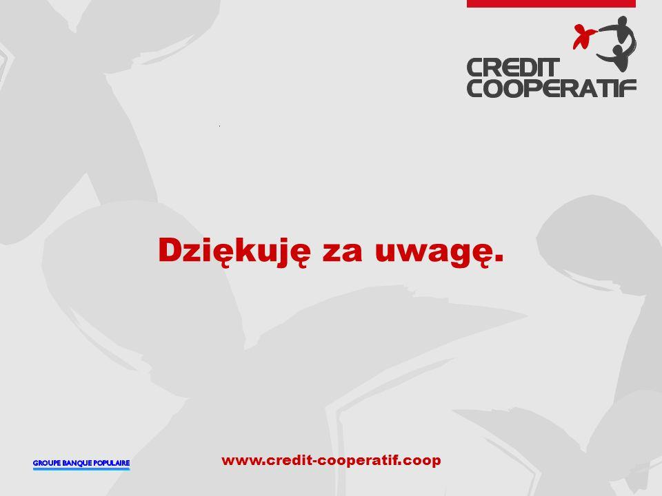 www.credit-cooperatif.coop Dziękuję za uwagę.