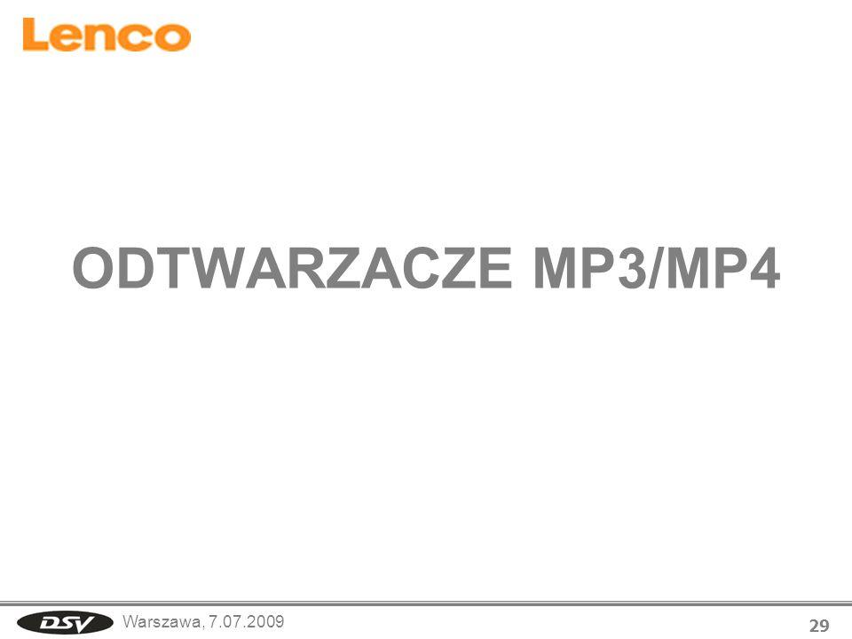 Warszawa, 7.07.2009 29 ODTWARZACZE MP3/MP4