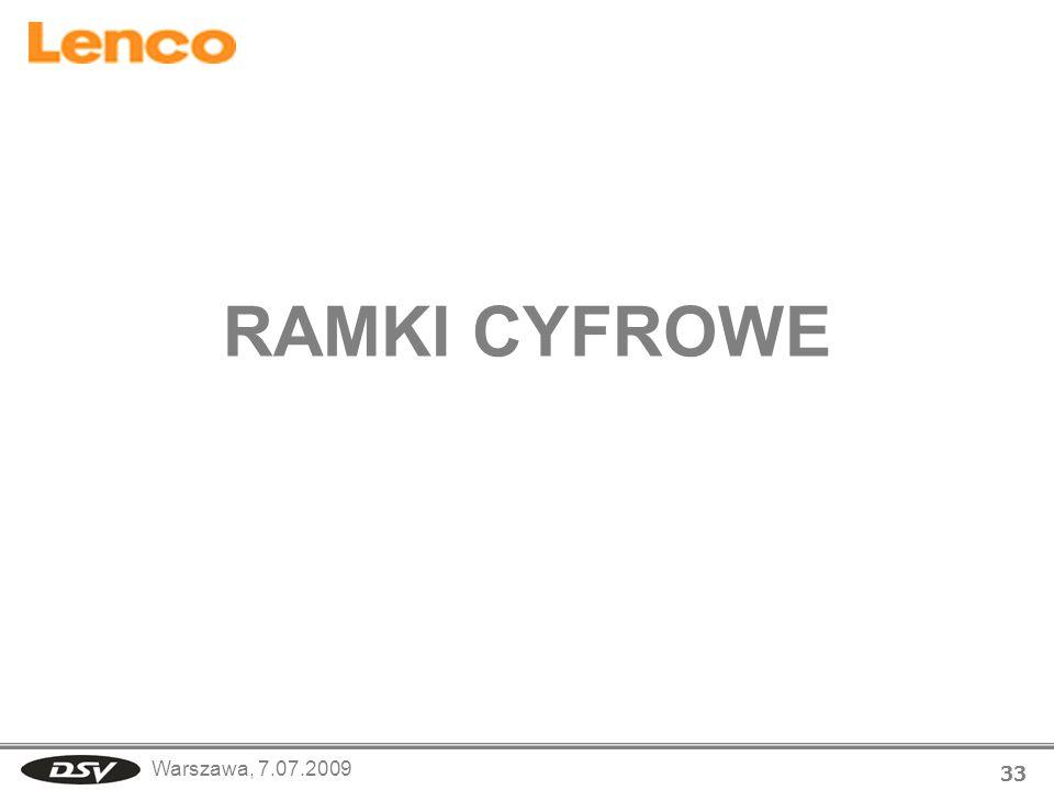 Warszawa, 7.07.2009 33 RAMKI CYFROWE