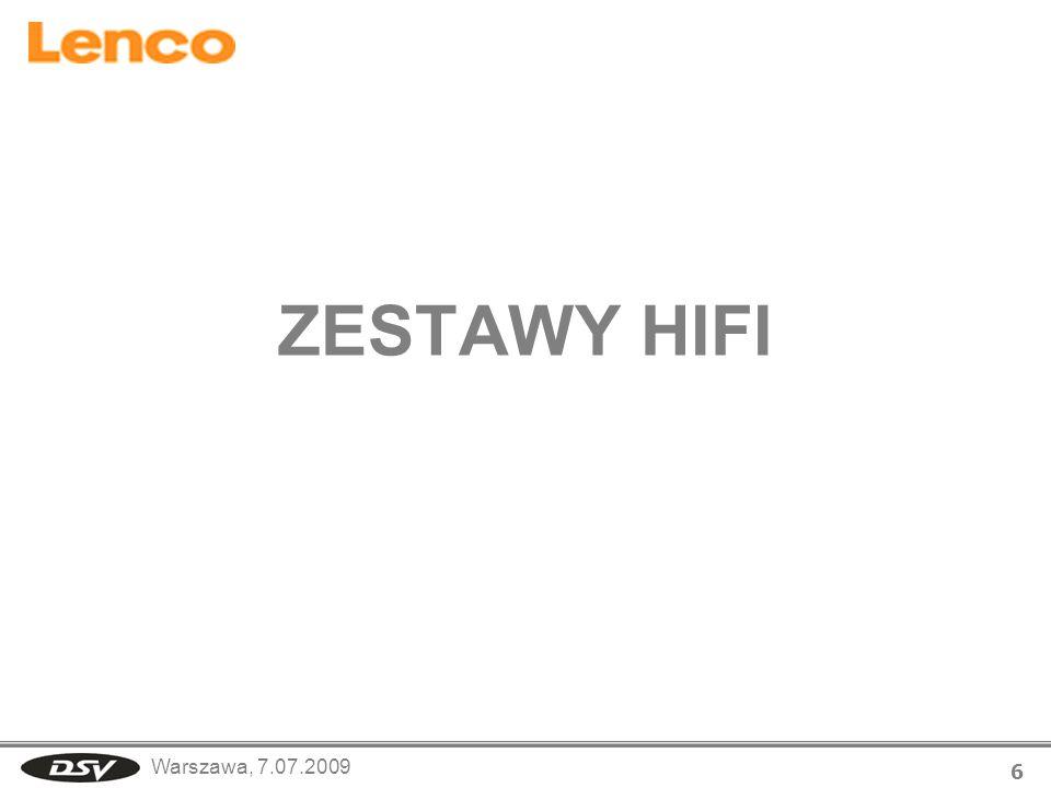 Warszawa, 7.07.2009 6 ZESTAWY HIFI