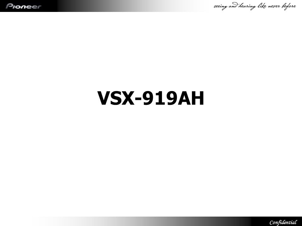 Confidential VSX-919AH