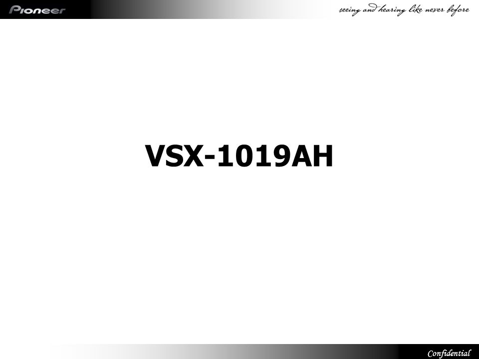 Confidential VSX-1019AH