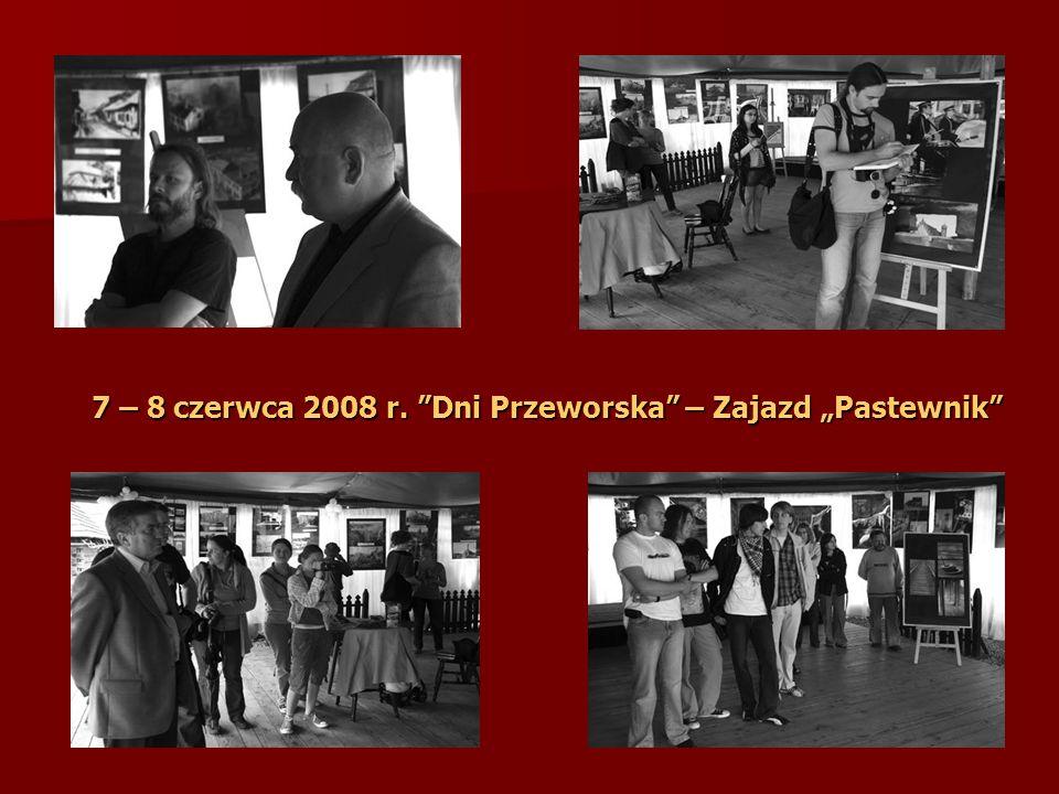 7 – 8 czerwca 2008 r. Dni Przeworska – Zajazd Pastewnik
