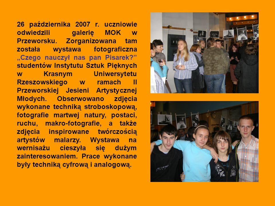 26 października 2007 r. uczniowie odwiedzili galerię MOK w Przeworsku.